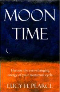 Moon Time by Lucy H. Pearce, Womancraft Publishing