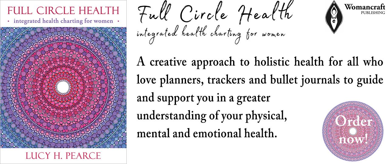 Full Circle Health by Lucy H. Pearce, Womancraft Publishing