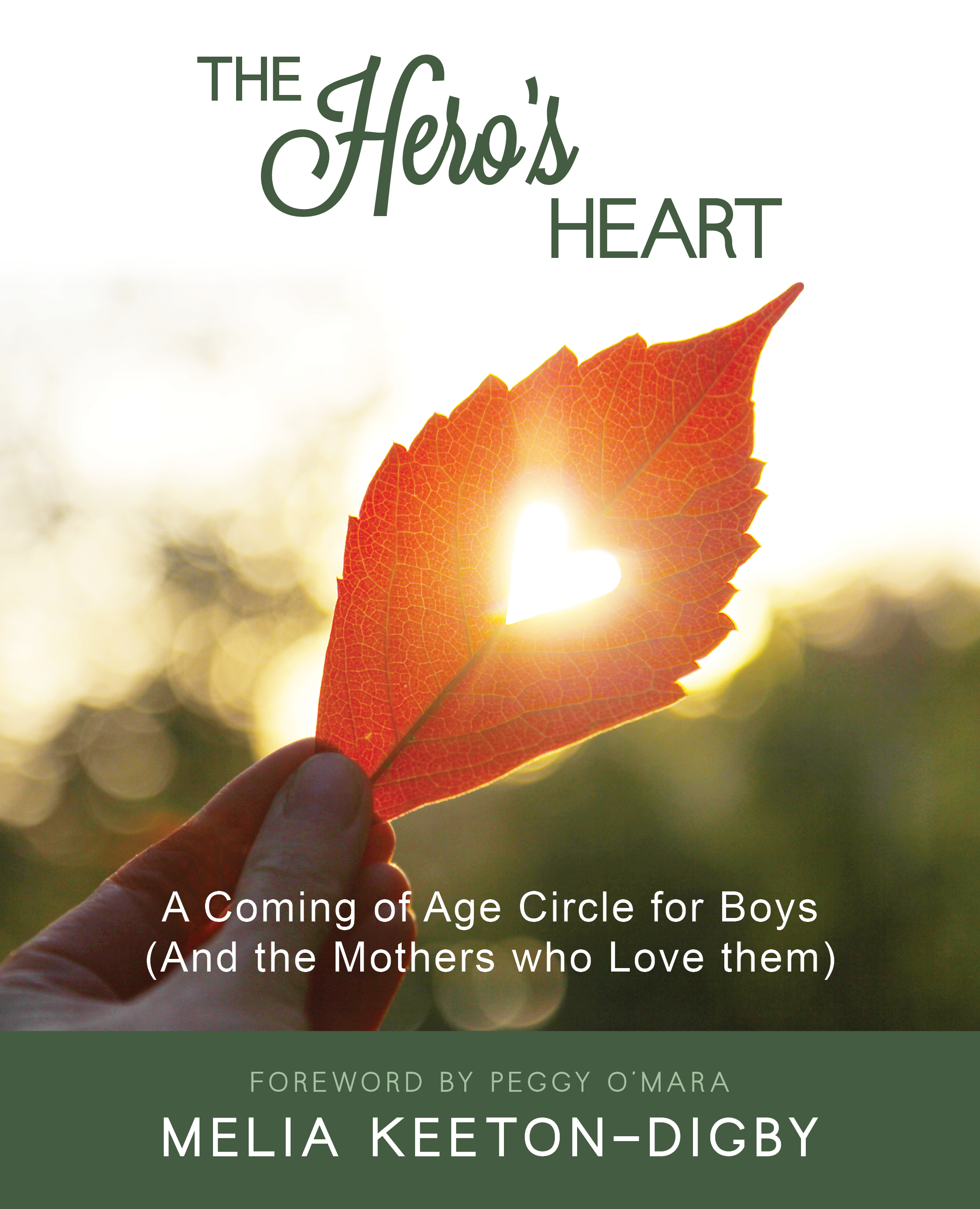 The Hero's Heart by Melia Keeton-Digby, Womancraft Publishing