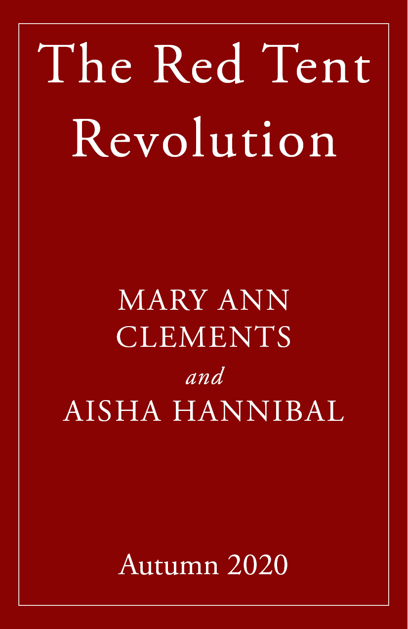 The Red Tent Revolution by Mary Ann Clements and Aisha Hannibal, Womancraft Publishing