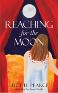 Reaching for the Moon by Lucy H. Pearce, Womancraft Publishing