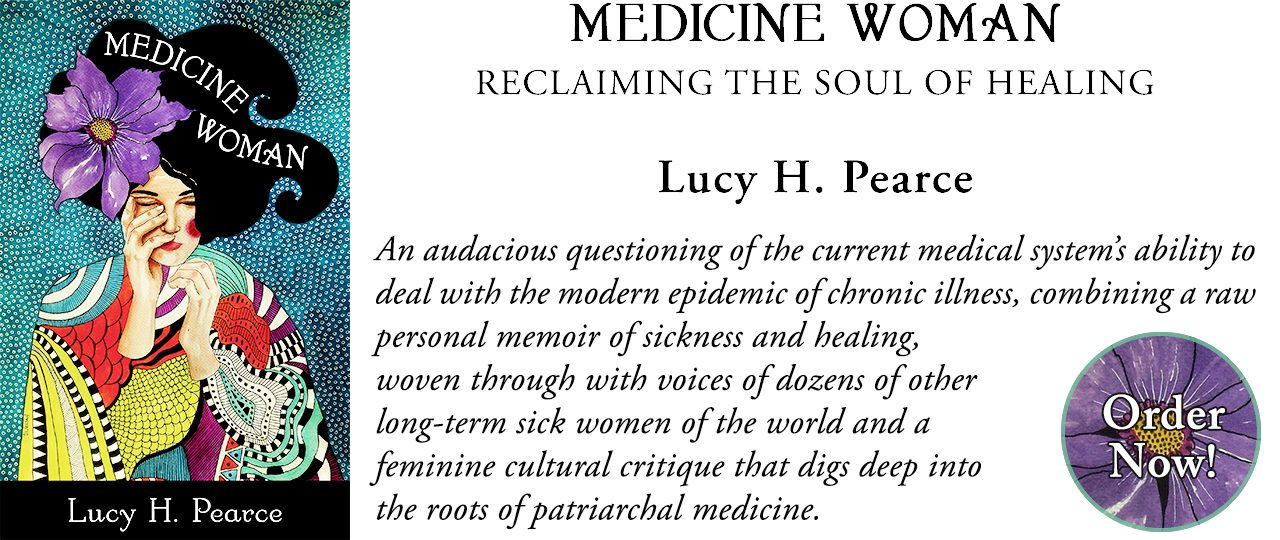 Medicine Woman by Lucy H. Pearce, Womancraft Publishing